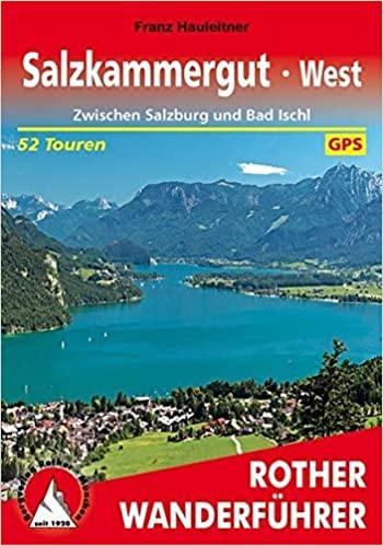 Buch Salzkammergut West: Zwischen Salzburg und Bad Ischl